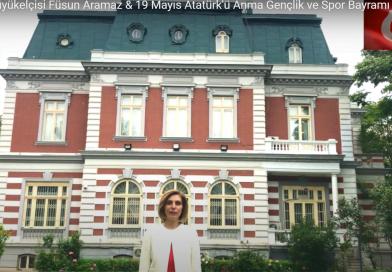 T.C. Bükreş Büyükelçisi Füsun Aramaz & 19 Mayıs Atatürk'ü Anma Gençlik ve Spor Bayramı Mesajı