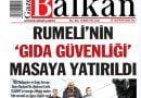 'Rumeli'nin Gıda Güvenliği'  haberine Balkanlar'da yoğun ilgi